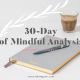 30 Days of Writing & Thinking